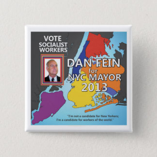 Dan Fein for NYC Mayor 2013 15 Cm Square Badge