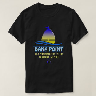 Dana Point Harbor, CA T-Shirt