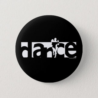 Dance 6 Cm Round Badge