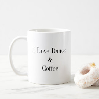 Dance and Coffee Coffee Mug
