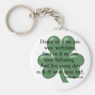 Dance as if :: Irish Proverb (Black Design) Basic Round Button Key Ring