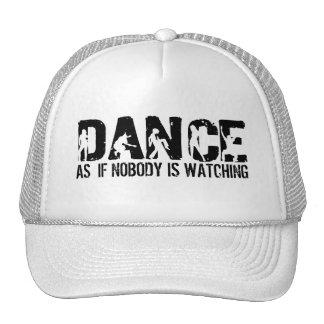 DANCE as if nobody is watching Cap