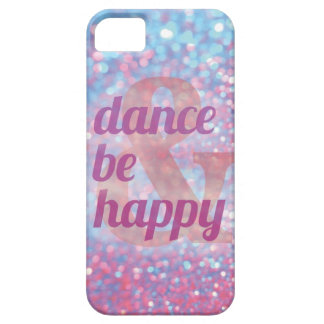 Dance & Be Happy iphone case