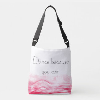 """""""Dance because you can"""" Pink Swirl bag"""