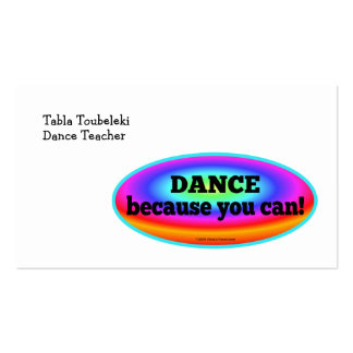"""""""Dance Because You Can"""" Psychedelic Colorful Dance Pack Of Standard Business Cards"""