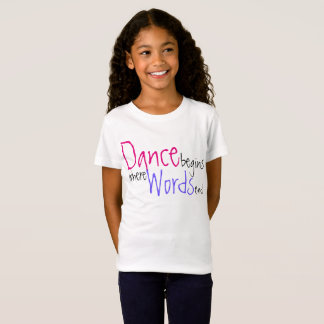 Dance Begins Where Words End Cute Name Tshirt