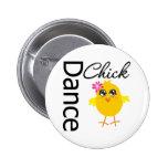 Dance Chick 6 Cm Round Badge