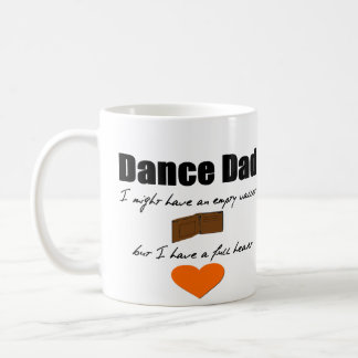 Dance Dad- Empty Wallet, Full Heart Coffee Mug