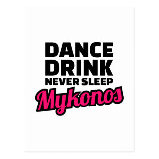 Dance drink never sleep postcard