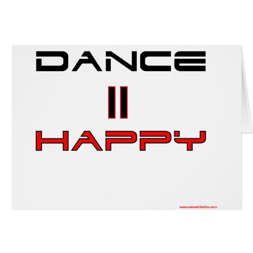 Dance Equals Happy Greeting Cards
