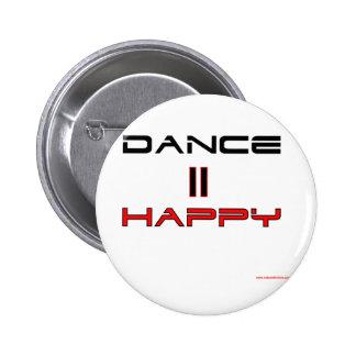 Dance Equals Happy Pins