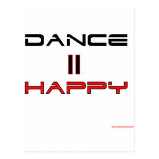 Dance Equals Happy Postcard