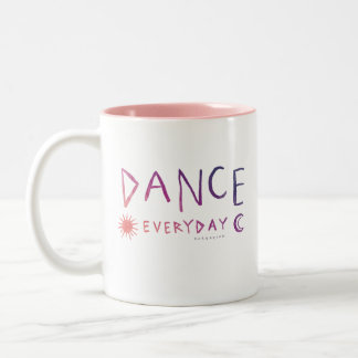 DANCE EVERYDAY Quote Ballet *Sunset Ombre* Two-Tone Coffee Mug
