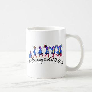 Dance hall is what to C Coffee Mug