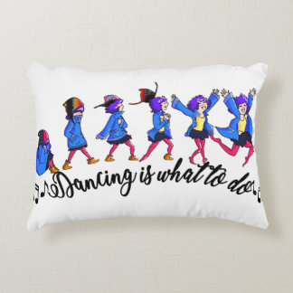 Dance hall is what to C Decorative Cushion