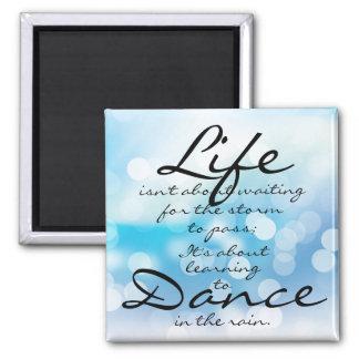 Dance in the Rain Magnet