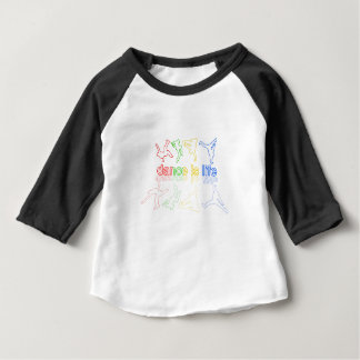Dance is life baby T-Shirt