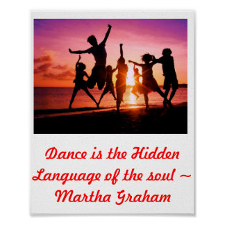Dance is the Hidden Language for the soul Poster