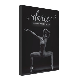 Dance is the language of the soul - canvas