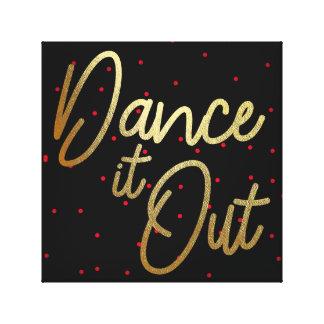 Dance it Out.... 12x12 Canvas
