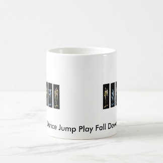 Dance Jump Play Fall Down Coffee Mug