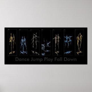 Dance Jump Play Fall Down Poster