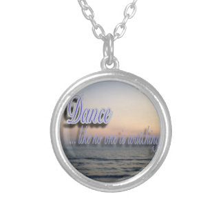 Dance like no one is watching silver plated necklace