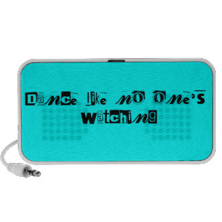 Dance Like No One's Watching Text -  Light Blue Mp3 Speakers
