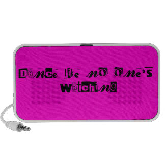 Dance Like No One's Watching Text -  Pink Speaker System