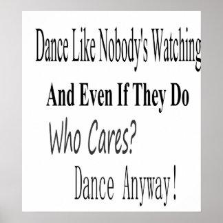 Dance Like Nobody s Watching Print