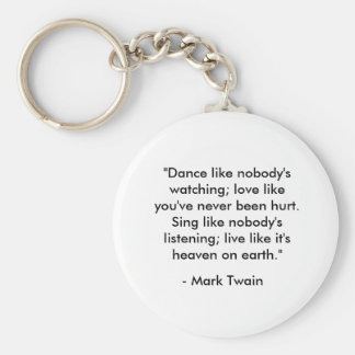 """Dance like nobody's watching"" Basic Round Button Key Ring"
