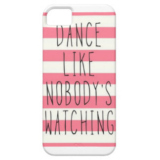 dance like nobodys watching phone case
