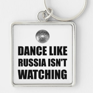 Dance Like Russia Not Watching Key Ring