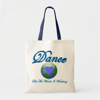 Dance Like The World Is Watching