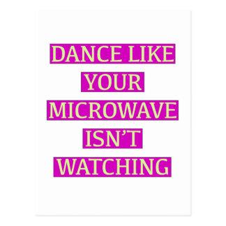 Dance Like Your Microwave Isn't Watching Postcard