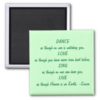 dance - love - sing - live square magnet