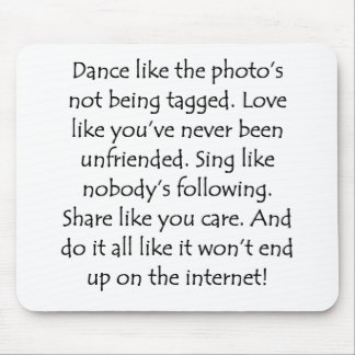 Dance Love Sing Share Mouse Pad