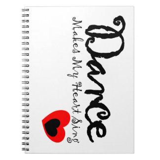 Dance Makes My Heart Sing Notebooks