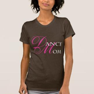 Dance Mom 01 T-Shirt