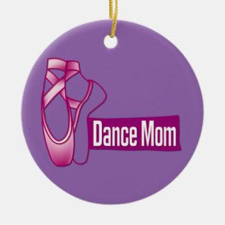 Dance Mom Ceramic Ornament