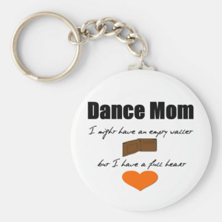 Dance Mom - Empty Hearts, Full Wallet Basic Round Button Key Ring