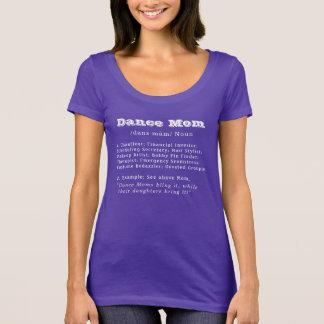 Dance Mom (white font for dark shirts) T-Shirt