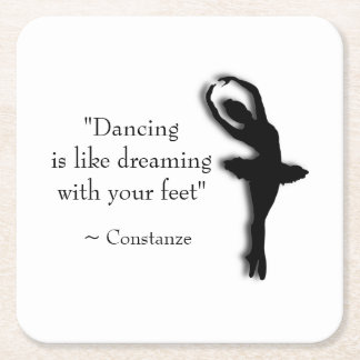 Dance Motivational Square Paper Coaster