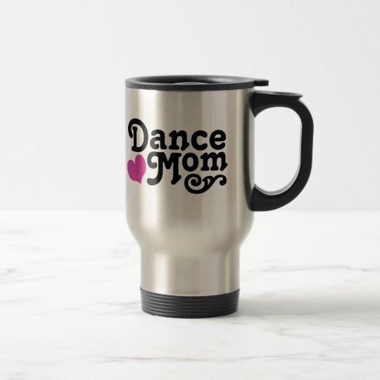 Dance Mum Travel Mug