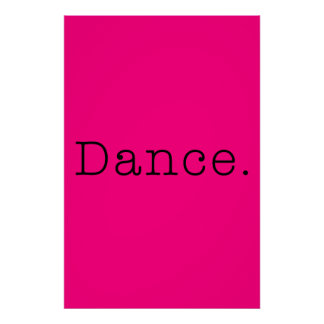 Dance. Neon Hot Pink Dance Quote Template Poster
