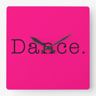Dance. Neon Hot Pink Dance Quote Template Wallclock