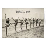 Dance Out Your Birthday (birthday card)