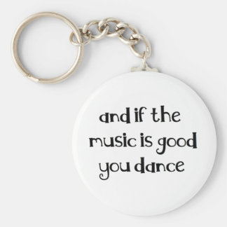 Dance quote basic round button key ring