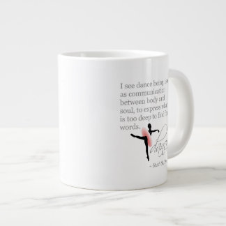 Dance Quote with Attitude Large Coffee Mug