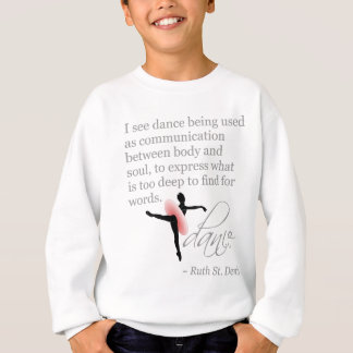 Dance Quote with Attitude Sweatshirt